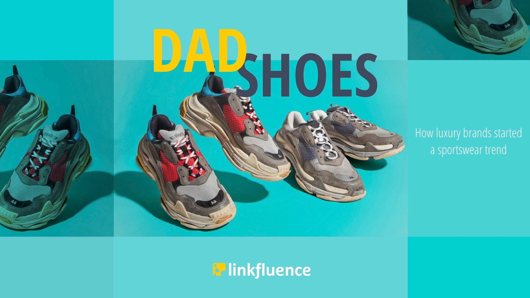 Dad Shoes Report